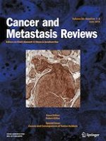 Cancer and Metastasis Reviews 1-2/2019