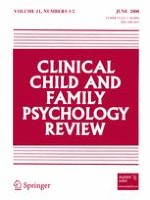 Clinical Child and Family Psychology Review 1-2/2008