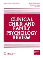 Clinical Child and Family Psychology Review 4/2008