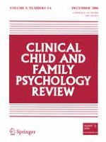 Clinical Child and Family Psychology Review 3-4/2006