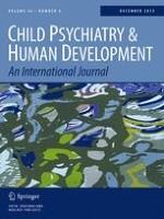 Child Psychiatry & Human Development 6/2015