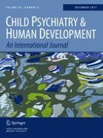 Child Psychiatry & Human Development 6/2017