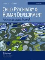 Child Psychiatry & Human Development 3/2018