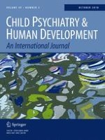 Child Psychiatry & Human Development 5/2018