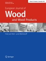 European Journal of Wood and Wood Products 6/2018