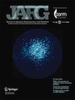 Journal of Assisted Reproduction and Genetics 6/2019