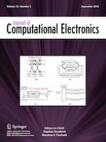Journal of Computational Electronics 3/2019