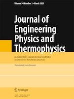 Journal of Engineering Physics and Thermophysics 2/2021