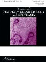 Journal of Mammary Gland Biology and Neoplasia 3-4/2014