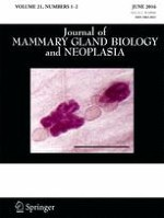 Journal of Mammary Gland Biology and Neoplasia 1-2/2016