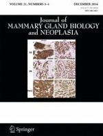 Journal of Mammary Gland Biology and Neoplasia 3-4/2016