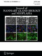 Journal of Mammary Gland Biology and Neoplasia 1-2/2018