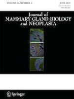 Journal of Mammary Gland Biology and Neoplasia 2/2019