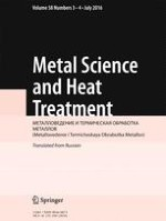 Metal Science and Heat Treatment 3-4/2016