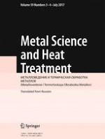 Metal Science and Heat Treatment 3-4/2017