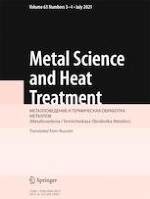 Metal Science and Heat Treatment 3-4/2021