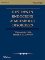 Reviews in Endocrine and Metabolic Disorders 3/2019