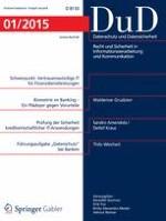 Datenschutz und Datensicherheit - DuD 1/2015