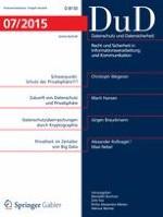 Datenschutz und Datensicherheit - DuD 7/2015