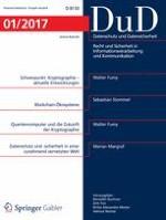 Datenschutz und Datensicherheit - DuD 1/2017