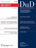 Datenschutz und Datensicherheit - DuD 6/2017