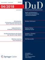 Datenschutz und Datensicherheit - DuD 4/2018