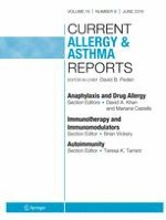 Current Allergy and Asthma Reports 6/2019