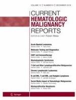Current Hematologic Malignancy Reports 6/2018