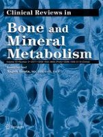 Clinical Reviews in Bone and Mineral Metabolism 3/2017