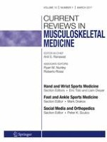 Current Reviews in Musculoskeletal Medicine 1/2017