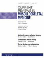 Current Reviews in Musculoskeletal Medicine 2/2017