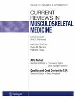Current Reviews in Musculoskeletal Medicine 3/2017