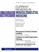 Current Reviews in Musculoskeletal Medicine 4/2017