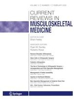 Current Reviews in Musculoskeletal Medicine 1/2020
