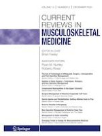 Current Reviews in Musculoskeletal Medicine 6/2020