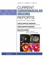 Current Cardiovascular Imaging Reports 6/2019