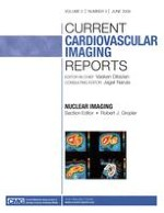 Current Cardiovascular Imaging Reports 3/2009
