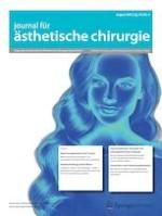 Journal für Ästhetische Chirurgie 3/2021