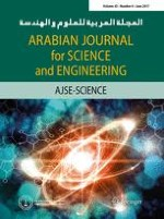Arabian Journal for Science and Engineering 6/2017