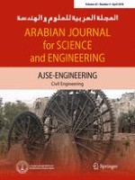 Arabian Journal for Science and Engineering 4/2018