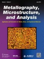 Metallography, Microstructure, and Analysis 3/2015
