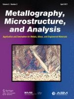 Metallography, Microstructure, and Analysis 2/2017