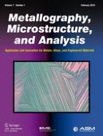 Metallography, Microstructure, and Analysis 1/2018