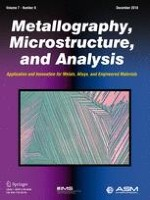 Metallography, Microstructure, and Analysis 6/2018