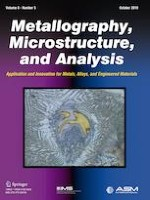 Metallography, Microstructure, and Analysis 5/2019