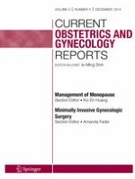 Current Obstetrics and Gynecology Reports 4/2014