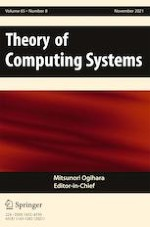 Theory of Computing Systems 8/2021