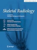 Skeletal Radiology 10/2019