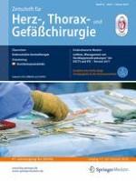 Zeitschrift für Herz-,Thorax- und Gefäßchirurgie 1/2018