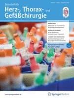 Zeitschrift für Herz-,Thorax- und Gefäßchirurgie 6/2018